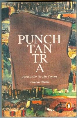 Punchtantra. By Gautam Bhatia. Penguin Books, 1998