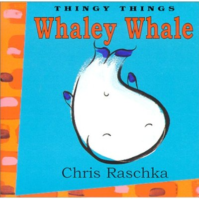 Chris Rashcka. Whaley Whale. 2000.