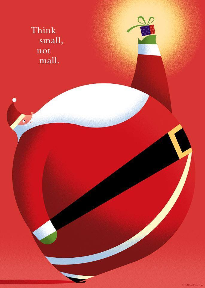 Bob Staake. Think Small, not Mall.